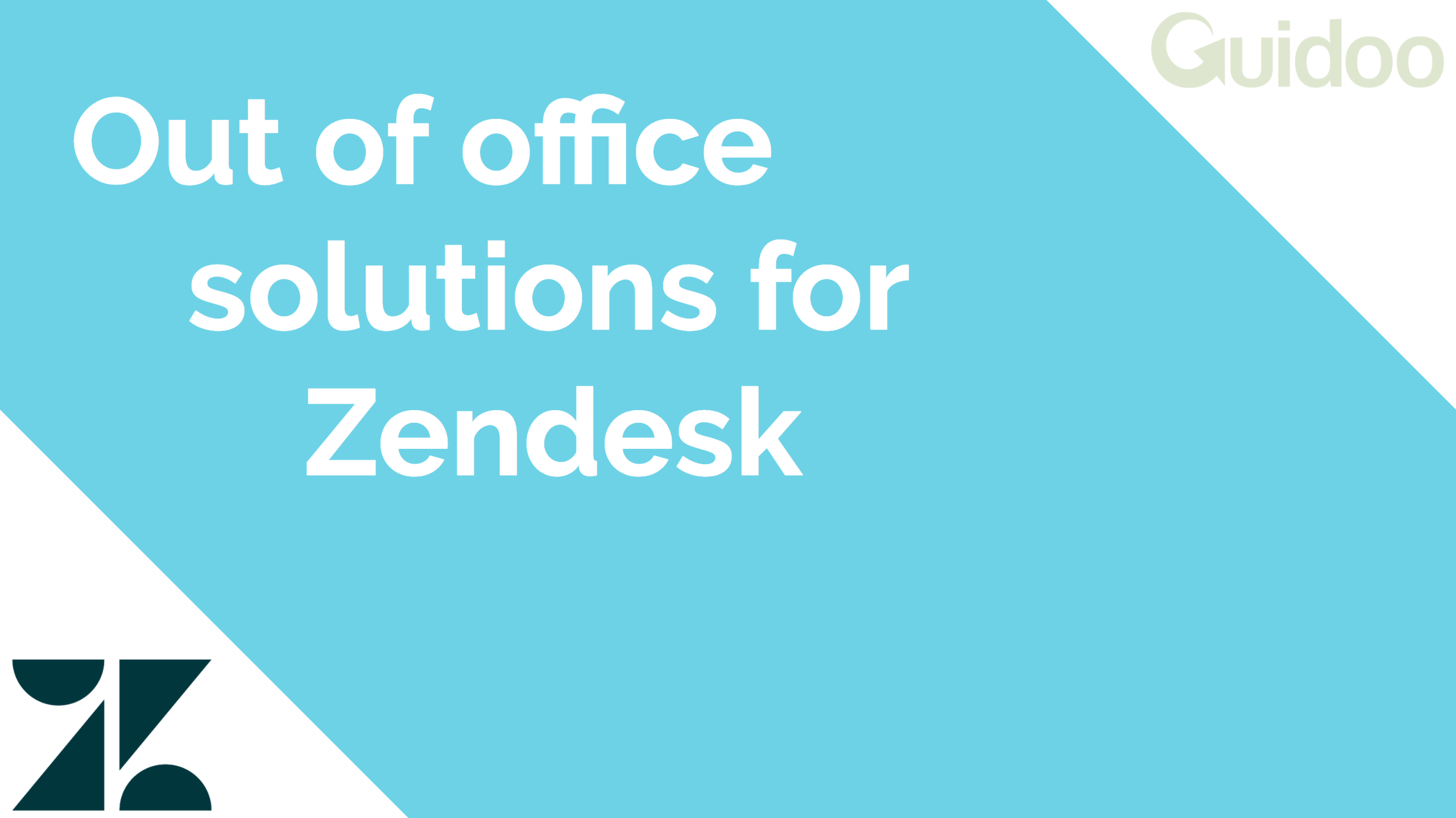 Out of office solutions for Zendesk